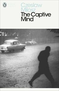 The best books on Dissent - The Captive Mind by Czeslaw Milosz