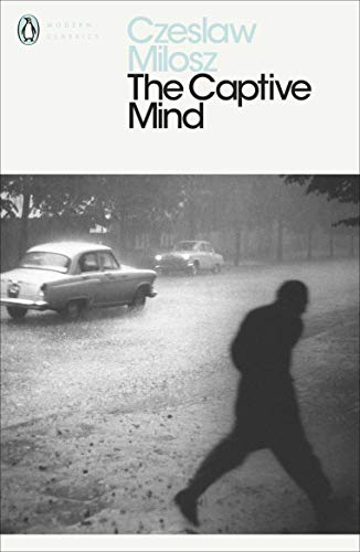 The best books on Memoirs of Communism - The Captive Mind by Czeslaw Milosz