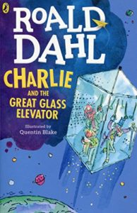 Books to Make Your Kids Laugh - Charlie and the Great Glass Elevator by Roald Dahl