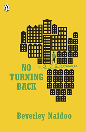 The best books on Courage and Kindness for Kids - No Turning Back by Beverley Naidoo
