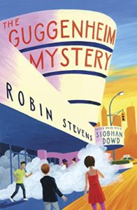 The best books on Kid Detectives - The Guggenheim Mystery by Robin Stevens