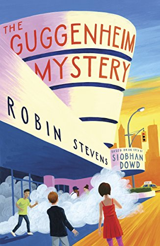 The Guggenheim Mystery by Robin Stevens & Siobhan Dowd