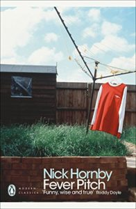 The best books on Football - Fever Pitch by Nick Hornby