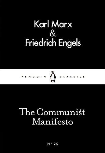 The best books on The Roots of the Occupy Movement: The Communist Manifesto by Karl Marx and Friedrich Engels