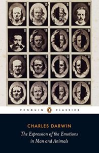 The best books on The History of Human Interaction With Animals - The Expression of Emotions in Man and Animals by Charles Darwin