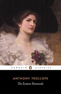 The Best Anthony Trollope Books - The Eustace Diamonds by Anthony Trollope