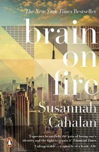 The Best Psychology Books for Teens - Brain On Fire: My Month of Madness by Susannah Cahalan