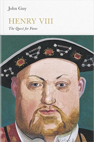 Henry VIII: The Quest for Fame by John Guy