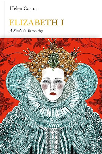 The Best History Books to Take on Holiday - Elizabeth I by Helen Castor