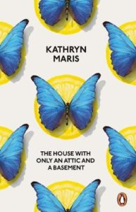 The Best Poetry to Read in 2019 - The House With Only an Attic and a Basement by Kathryn Maris