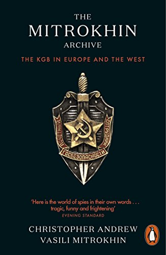 The best books on Covert Action - The Mitrokhin Archive: The KGB in Europe and the West by Christopher Andrew & Vasili Mitrokhin
