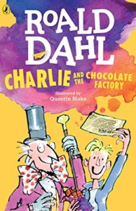 The Best Roald Dahl Books - Charlie and the Chocolate Factory by Roald Dahl