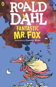 The Best Roald Dahl Books - Fantastic Mr Fox by Roald Dahl