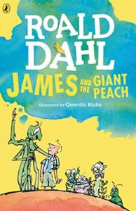 The Best Roald Dahl Books - James and the Giant Peach by Roald Dahl