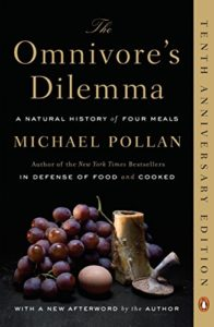The best books on Food Psychology - The Omnivore's Dilemma: A Natural History of Four Meals by Michael Pollan