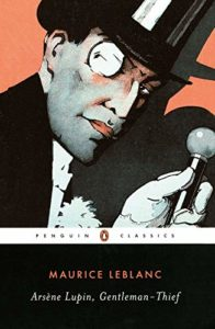 Arsène Lupin: Gentleman-Thief (book) by Maurice Leblanc