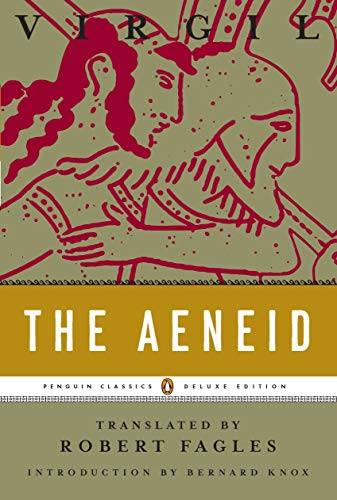The Aeneid (Robert Fagles translation) by Virgil and Robert Fagles