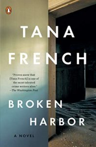 The Best Psychological Thrillers - Broken Harbour by Tana French