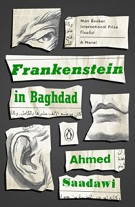 The Best Sci Fi Books of 2019: The Arthur C Clarke Award Shortlist - Frankenstein in Baghdad: A Novel by Ahmed Saadawi, translated by Jonathan Wright