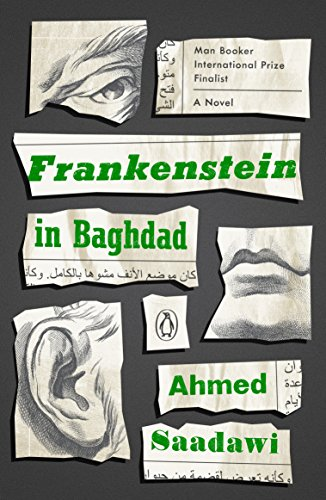 Summer Reading 2019: The Best Sci Fi Books - Frankenstein in Baghdad: A Novel by Ahmed Saadawi, translated by Jonathan Wright