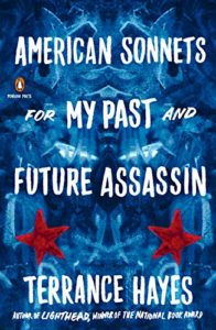 The Best Poetry to Read in 2019 - American Sonnets for My Past and Future Assassin by Terrance Hayes