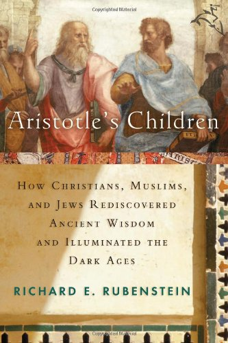 The best books on Aristotle - Aristotle's Children by Richard E Rubenstein