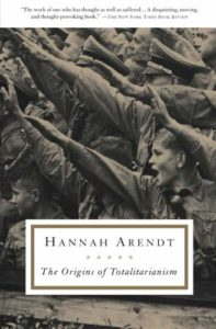 The best books on Hannah Arendt - The Origins of Totalitarianism by Hannah Arendt