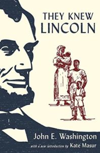 The best books on Abraham Lincoln - They Knew Lincoln by John E Washington