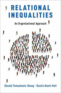 The best books on Pay - Relational Inequalities: An Organizational Approach by Donald Tomaskovic-Devey & Dustin Avent-Holt