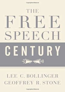 The best books on The First Amendment - The Free Speech Century by Geoffrey R. Stone (Editor) & Lee C. Bollinger (Editor)