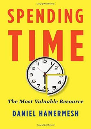 Spending Time: The Most Valuable Resource by Daniel Hamermesh
