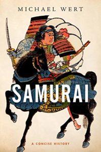 The best books on Samurai - Samurai: A Concise History by Michael Wert