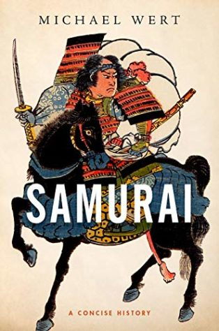 Samurai: A Concise History by Michael Wert
