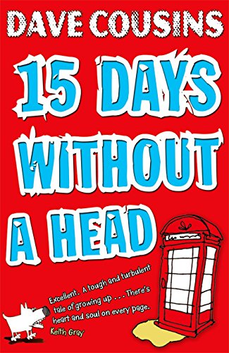 Best Football Books for Kids and Young Adults - 15 Days Without A Head by Dave Cousins