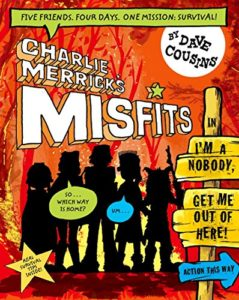 Best Football Books for Kids and Young Adults - Charlie Merrick's Misfits: I'm A Nobody, Get Me Out of Here (Book 2) by Dave Cousins