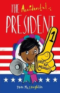 Books to Make Your Kids Laugh - The Accidental President by Tom McLaughlin