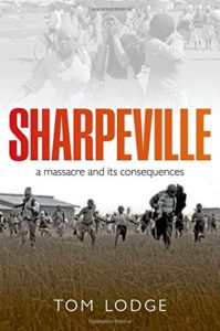 The best books on Popular Uprisings - Sharpeville: An Apartheid Massacre and its Consequences by Tom Lodge