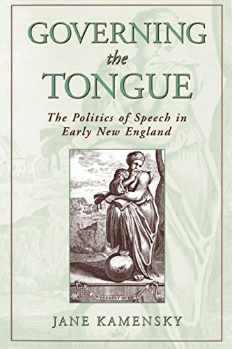 The best books on Boston - Governing the Tongue: The Politics of Speech in Early New England by Jane Kamensky