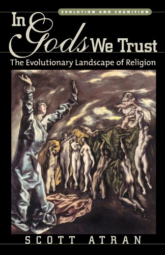 The best books on Atheist Philosophy of Religion - In Gods We Trust: The Evolutionary Landscape of Religion by Scott Atran