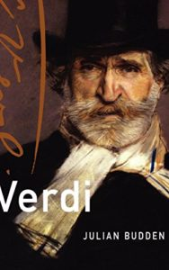 The best books on Verdi - Verdi (Master Musicians Series) by Julian Budden