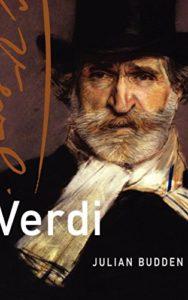 The best books on Verdi - Verdi (Master Musicians Series) by Julian Budden