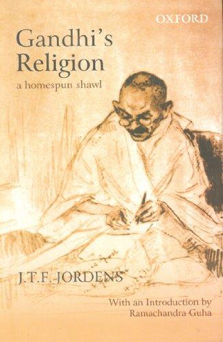 The best books on Gandhi - Gandhi's Religion: A Homespun Shawl by J. T. F. Jordens