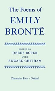 The Poems of Emily Brontë Emily Brontë (ed. by Derek Roper)