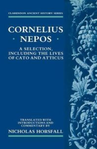 The best books on Leadership (from Ancient Greece and Rome) - Atticus by Cornelius Nepos & Nicholas Horsfall