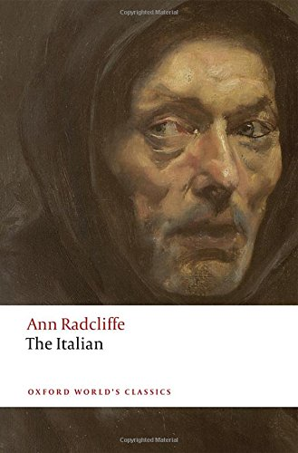 The best books on The Gothic - The Italian by Ann Radcliffe & Nick Groom