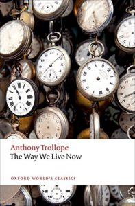 The Best Anthony Trollope Books - The Way We Live Now by Anthony Trollope