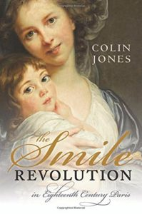 The best books on The Body - The Smile Revolution in Eighteenth Century Paris by Colin Jones