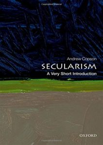 The best books on Humanism - Secularism: A Very Short Introduction by Andrew Copson