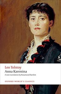 The best books on Sex and Marriage - Anna Karenina by Leo Tolstoy and translated by Rosamund Bartlett