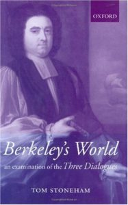 The best books on Logic - Berkeley's World: An Examination of the Three Dialogues by Tom Stoneham